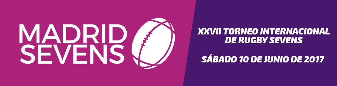 XXVII Torneo Internacional de Rugby Sevens | Madrid Sevens