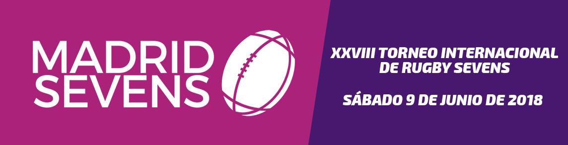 XXVIII Torneo Internacional de Rugby Sevens | Madrid Sevens